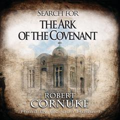 Search for the Ark of the Covenant by Bob Cornuke audiobook