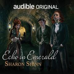 Echo in Emerald by Sharon Shinn audiobook