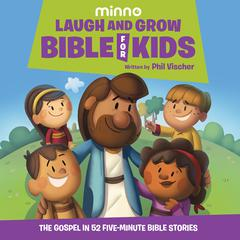 Laugh and Grow Bible for Kids by Phil Vischer audiobook