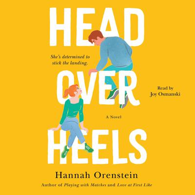 Head Over Heels by Hannah Orenstein audiobook