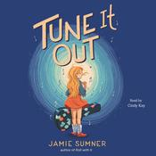 Tune It Out by  Jamie Sumner audiobook