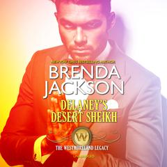 Delaney's Desert Sheikh by Brenda Jackson audiobook