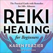 Reiki Healing for Beginners by  Karen Frazier audiobook