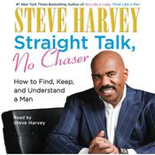 Straight Talk, No Chaser by  Steve Harvey audiobook