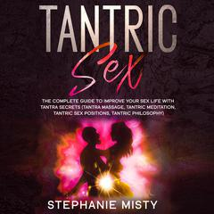 Tantric Sex by Stephanie Misty audiobook