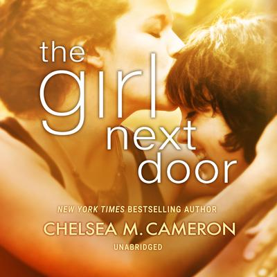 The Girl Next Door by Chelsea M. Cameron audiobook