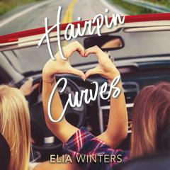Hairpin Curves by Elia Winters audiobook