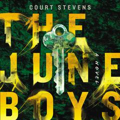 The June Boys by Courtney Stevens audiobook