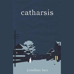 Catharsis by Jonathan Face audiobook