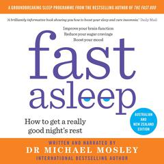 Fast Asleep by Michael Mosley audiobook