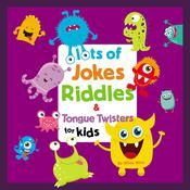 Lots of Jokes, Riddles and Tongue Twisters for Kids by  Whee Winn audiobook