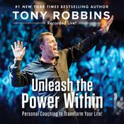 Unleash the Power Within by  Tony Robbins audiobook