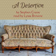 A Desertion by Stephen Crane audiobook