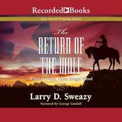The Return of the Wolf by  Larry D. Sweazy audiobook