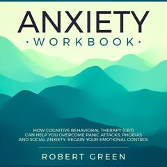 Anxiety Workbook by Robert Green audiobook