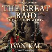 The Great Raid by  Ivan Kal audiobook