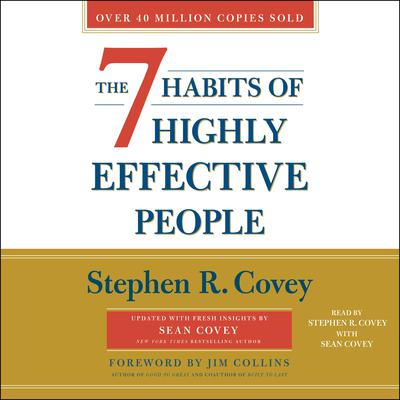 The 7 Habits of Highly Effective People by Stephen R. Covey audiobook
