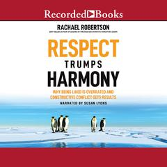 Respect Trumps Harmony by Rachael Robertson audiobook
