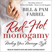 Red-Hot Monogamy by  Bill Farrel audiobook