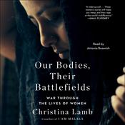 Our Bodies, Their Battlefields by  Christina Lamb audiobook