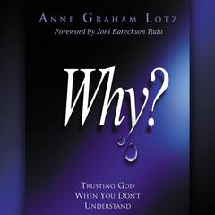 Why? by Anne Graham Lotz audiobook