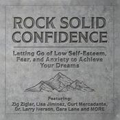 Rock Solid Confidence by  Dan Johnston audiobook
