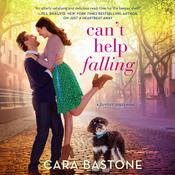 Can't Help Falling by  Cara Bastone audiobook