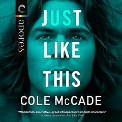 Just Like Us by Cole McCade audiobook