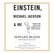 Einstein, Michael Jackson & Me   by  Howard Bloom audiobook
