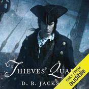 Thieves' Quarry by  D. B. Jackson audiobook