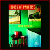 Blood of Paradise by  David Corbett audiobook