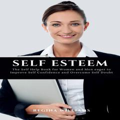 Self Esteem by Regina Williams audiobook